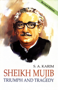 Sheikh Mujib Triumph and Tragedy_0