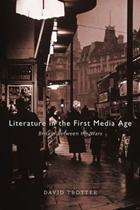 literature_in_the_first_media_age_review_david_trotter