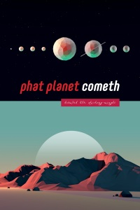 Phat Planet Cometh Front Cover