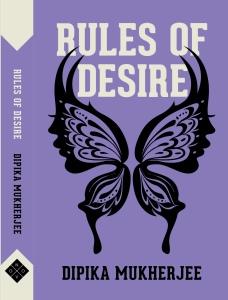Rules of Desire Dipika Mukherjee Kitaab Interview