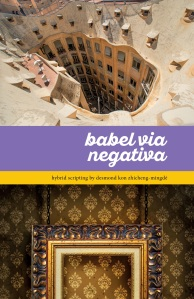 Babel Via Negativa Front Cover Desmond Kon