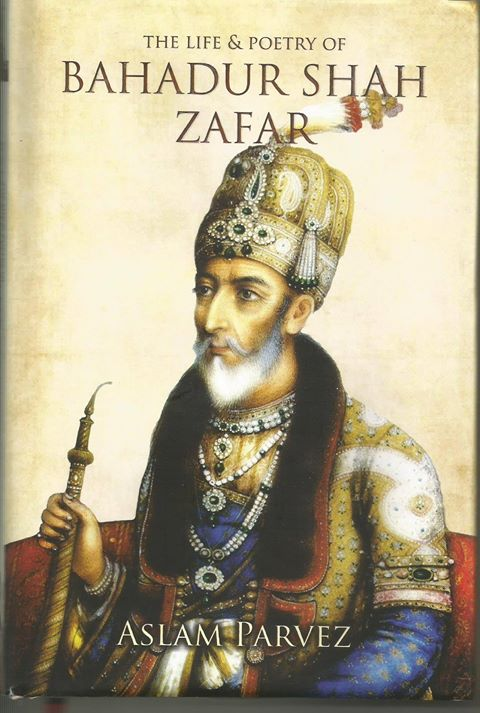 book review  the life  u0026 poetry of bahadur shah zafar by