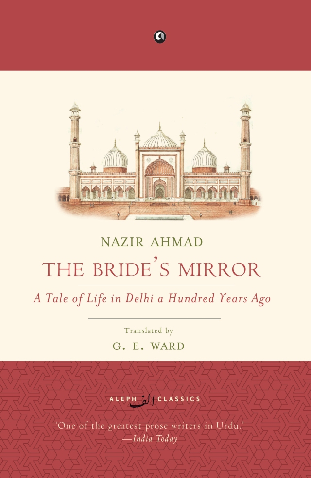 Excerpt The Bride S Mirror A Tale Of Life In Delhi A Hundred Years Ago By Nazir Ahmad Trans G E Ward Kitaab