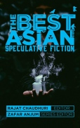 The Best Asian Speculative Fiction